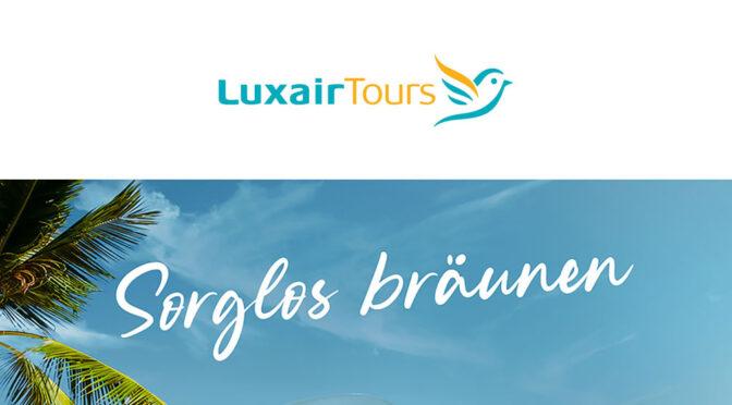"Mit Luxair ""Sorglos reisen"""